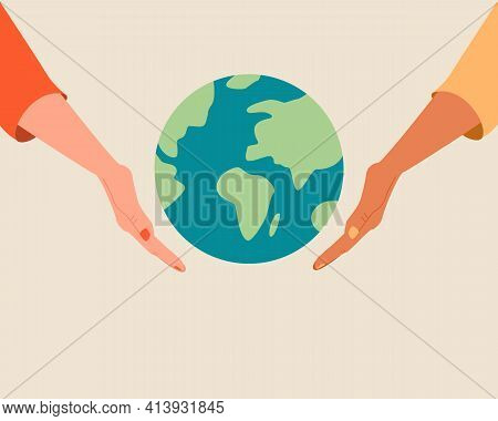 Different Race Hands Holding Globe,earth.happy Earth Day Concept.save The Planet, Environment, World