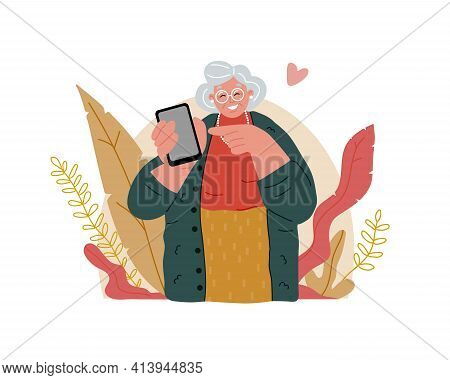 An Elderly Grandmother Is Holding A Cell Phone.senior People Using Smart Devices.