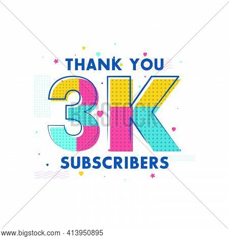 Thank You 3k Subscribers Celebration, Greeting Card For 3000 Social Subscribers.