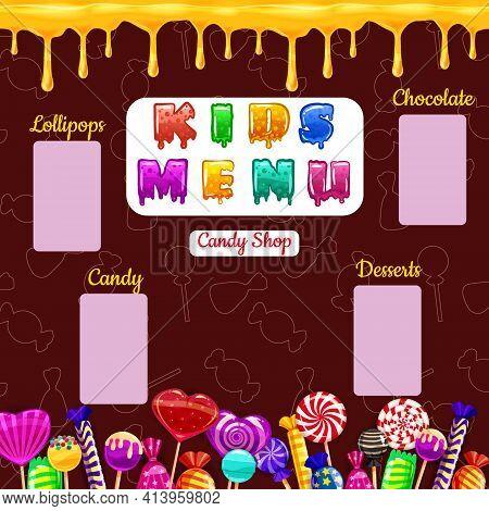 Kids Menu, Candy Shop, Sweet Different Bonbon, Lollipops, Chocolate, Jelly. Template Menu For Caffe,