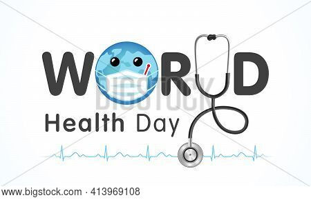 World Health Day Earth In Medical Mask And Text. Medical Health Day Poster Design With Planet Earth,