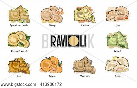 Collection Of Italian Pasta Ravioli With Different Toppings. Mediterranean Cuisine. Can Be Used For