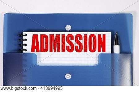Admissions. Text On Blue Color Paper On White Background