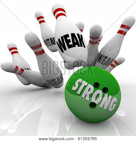 Strong bowling bowl strikes pins marked Weak to illustrate the strength of competitive advantage to win a game, competition or challenge in life, work, career or show of force