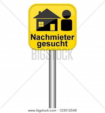Isolated yellow sign shows new tenant in german language