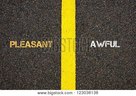 Antonym Concept Of Pleasant Versus Awful