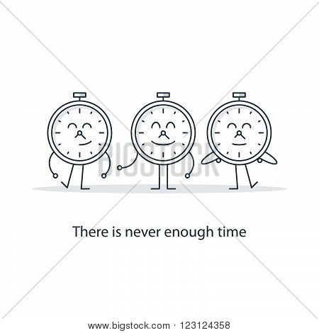 There is never enough time for everything