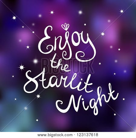 Calligraphy Vector Enjoy the starlit night. Vector card.