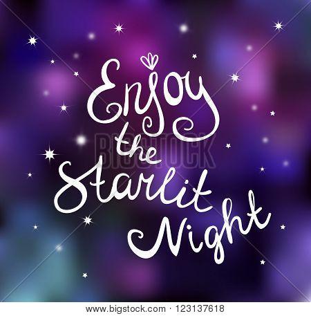 Calligraphy Vector Enjoy the starlit night. Vector card.