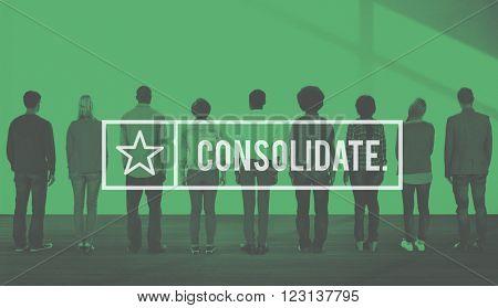 Consolidate Merge Unity Assemble Corporation Combine Concept