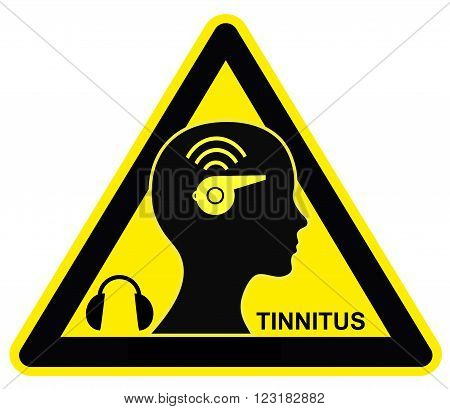 Caution Tinnitus. Wear ear protectors to avoid the annoying buzzing and ringing of tinnitus poster