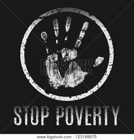 Conceptual vector illustration. The global problems of mankind. Stop poverty.