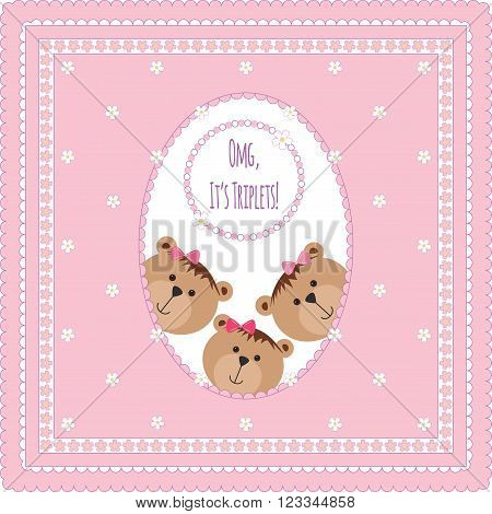 Three happy baby triplets. Baby arrival announcement card . Triplets baby girls  shower card, cute newborn baby triplets. Teddy bears, kid style greeting card vector background