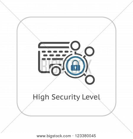 High Security Level Icon. Flat Design. Business Concept Isolated Illustration.