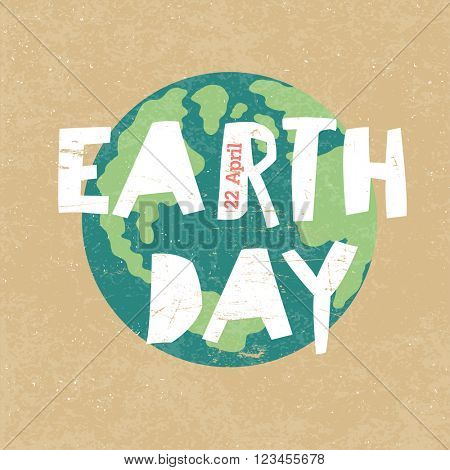 Earth Day Illustration. Earth day, 22 April. Paper cut letters.