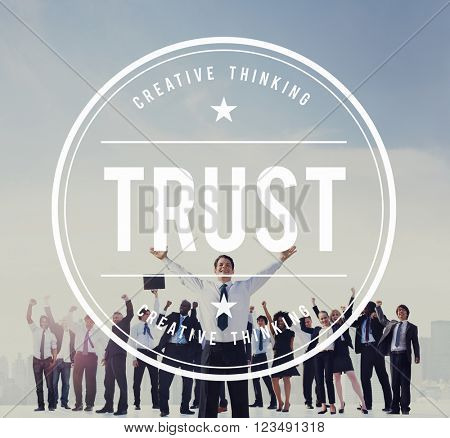 Trust Reliability Faith Belief Honest Trustworthy Concept
