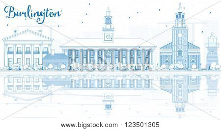 Outline Burlington (Vermont) City Skyline with Blue Buildings and Reflections. Business and tourism concept. Image for presentation, banner, placard or web site