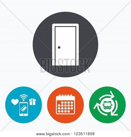 Door sign icon. Enter or exit symbol. Internal door. Mobile payments, calendar and wifi icons. Bus shuttle.