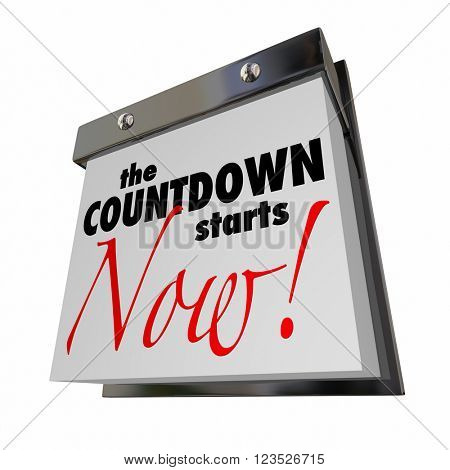 Countdown Starts Now Calendar Day Date Final Words