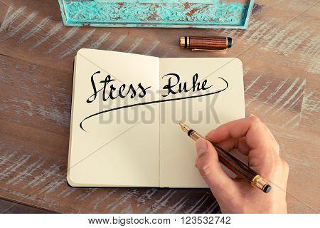 "Handwritten Text In German ""stress Ruhe ""  - Translation : Calm Stress"