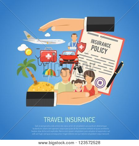 Travel Insurance Concept for Poster, Web Site, Advertising like Hand, Policy, Family, Aircraft and Medicine Chest.