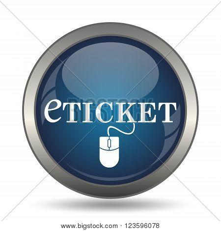 Eticket icon. Internet button on white background.