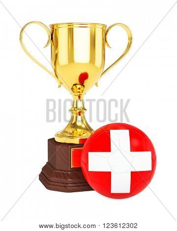 3d rendering of gold trophy cup and soccer football ball with Switzerland flag isolated on white background