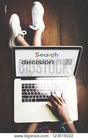 Decision Decide Deciding Determination Opportunity Concept