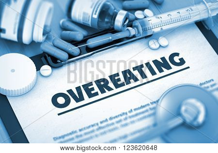 Overeating - Medical Report with Composition of Medicaments - Pills, Injections and Syringe. Overeating, Medical Concept with Pills, Injections and Syringe. Toned Image. 3D.