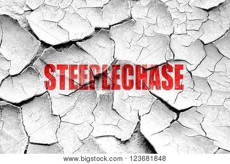 Grunge cracked Steeplechase sign background with some soft smooth lines