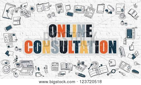Online Consultation Concept. Online Consultation Drawn on White Wall. Online Consultation in Multicolor. Doodle Design Style of Online Consultation. Line Style Illustration. White Brick Wall.