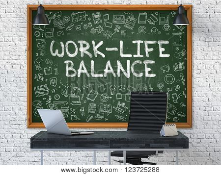 Green Chalkboard with the Text Work-Life Balance Hangs on the White Brick Wall in the Interior of a Modern Office. Illustration with Doodle Style Elements. 3D.