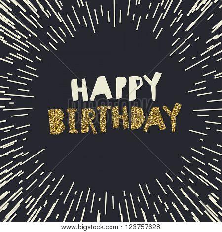 Happy Birthday. Gold glittering design on black backgrounds