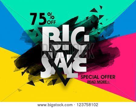 Big Sale Poster, Sale Banner, Sale Flyer, 75% Discount Offer, Colorful Vector illustration.
