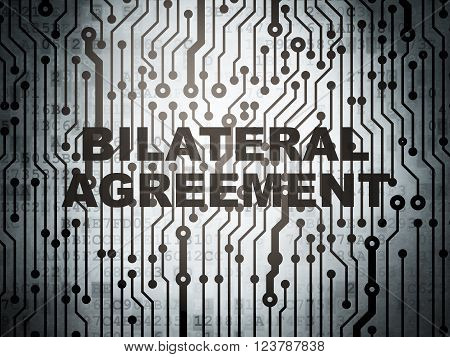 Insurance concept: circuit board with Bilateral Agreement