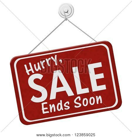 Hurry Sale Ends Soon Sign A red hanging sign with text Hurry Sale Ends Soon isolated over white