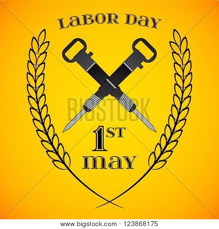 May Day. May 1st. Labor Day background with two crossed jackhammers . Poster, greeting card or brochure template, symbol of work and labor, vector icon