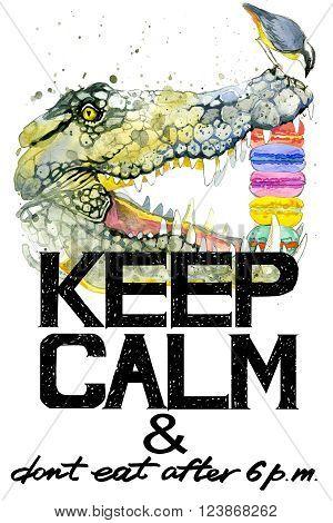 Keep Calm. Keep Calm and do not eat after 6 p.m. Keep Calm Tee shirt design.  Crocodile watercolor illustration. Alligator. Handwritten text. Keep Calm Tee shirt print.