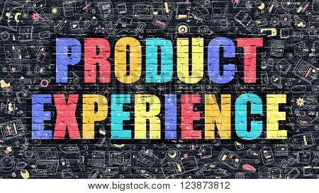 Product Experience Concept. Product Experience Drawn on Dark Wall. Product Experience in Multicolor. Product Experience Concept. Modern Illustration in Doodle Design of Product Experience.