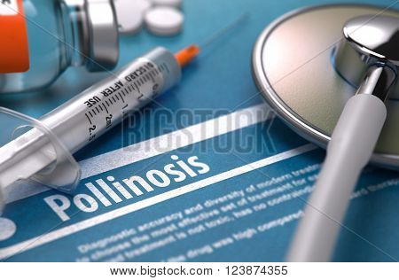 Diagnosis - Pollinosis. Medical Concept with Blurred Text, Stethoscope, Pills and Syringe on Blue Background. Selective Focus. 3D Render.