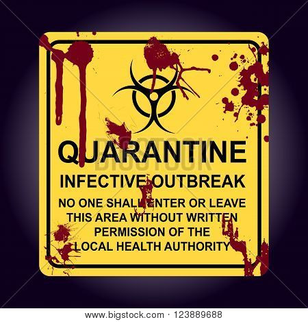 Sign Of Infected Area. Quarantine Zone