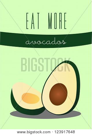 Eat More Avocados