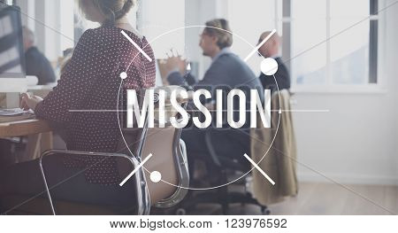 Mission Goals Aspiration Motivation Concept