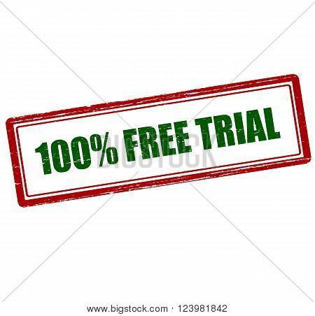 Rubber stamp with text one hundred percent free trial inside vector illustration