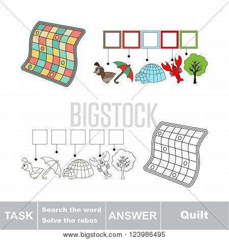 Vector rebus game for children. Find solution and write the hidden word Quilt