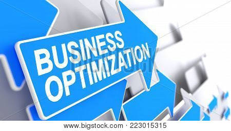 Business Optimization, Message on Blue Pointer. Business Optimization - Blue Pointer with a Message Indicates the Direction of Movement. 3D Render.