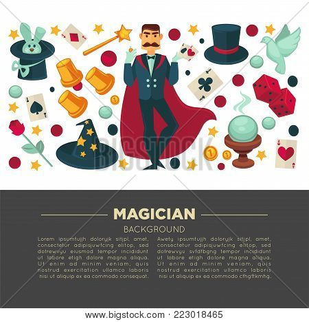 Magic show and magician trick equipment poster design. Vector flat circus illusionist or magician man in conjurer mantle with bunny rabbit in hat, crystal ball and magic wand, cards and coins