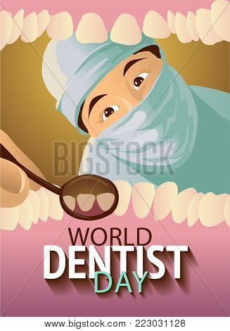 Greeting card. Holiday March 6 - World dentist day. Vector illustration: Dentist examines teeth