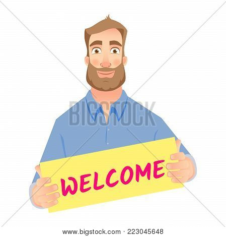 Welcome business vector illustration. Businessman holding welcome sign.