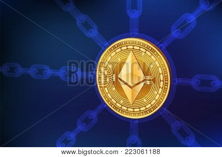 Cryptocurrency. Blockchain. Ethereum. 3D isometric Physical Ethereum coin with wireframe chain. Block chain concept. Editable template. Stock vector illustration